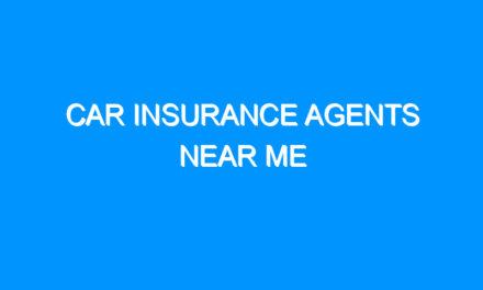 Car Insurance Agents Near Me