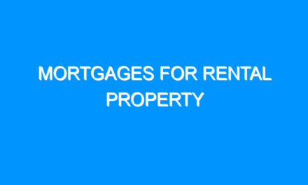 Mortgages For Rental Property