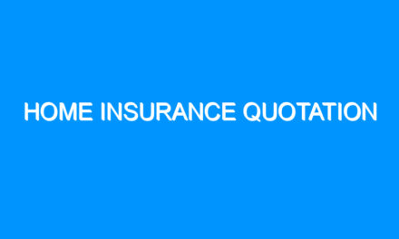 Home Insurance Quotation