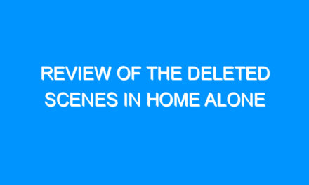 Review of the deleted scenes in Home Alone