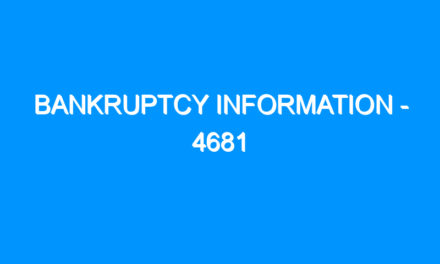 Bankruptcy Information – 4681