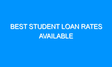 Best Student Loan Rates Available