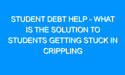 Student Debt Help – What Is The Solution To Students Getting Stuck In crippling Debt?