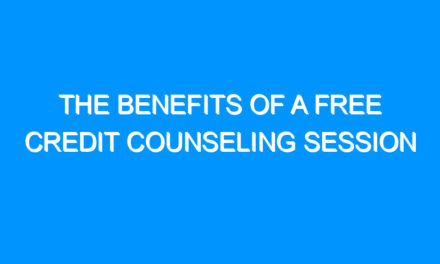 The Benefits of a Free Credit Counseling Session