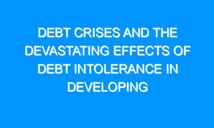 Debt Crises and the Devastating Effects of Debt Intolerance in Developing Countries