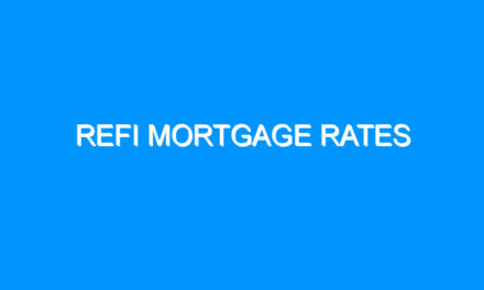Refi Mortgage Rates