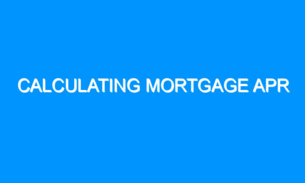 Calculating Mortgage APR
