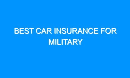 Best Car Insurance For Military