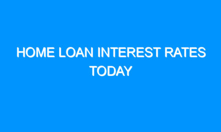 Home Loan Interest Rates Today