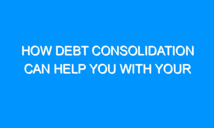 How Debt Consolidation Can Help You With Your Debts