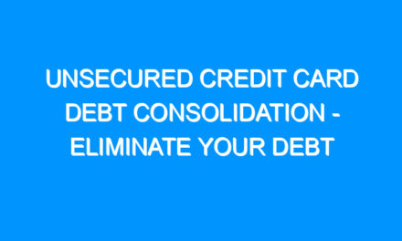 Unsecured Credit Card Debt Consolidation – Eliminate Your Debt