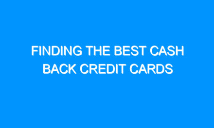 Finding the Best Cash Back Credit Cards