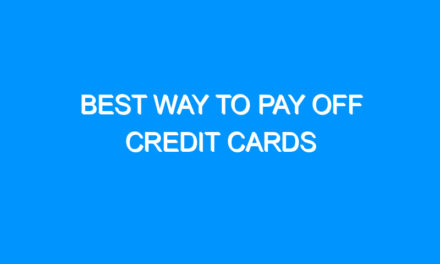 Best Way to Pay Off Credit Cards