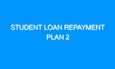 Student Loan Repayment Plan 2